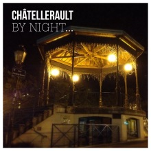 Châtellerault, by Night, kiosque à musique