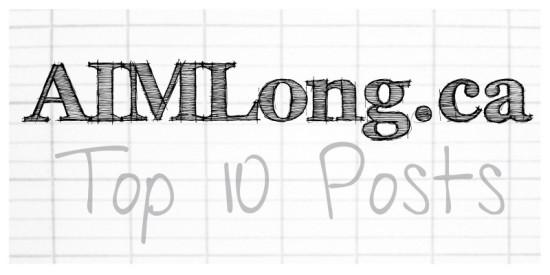 Top 10 Posts, AIMLong.ca, AIMLong, Mike Long, Châtellerault France