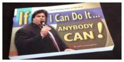 Jack Cunningham, If I can do it anybody can!, Church Planting, Church Growth