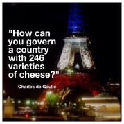 Eiffel Tower, Charles deGaulle, Cheese, France
