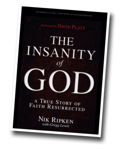 Nik Ripken, Insanity of God, Faith, Holy Spirit, Muslim