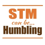 STM can be… Humbling!