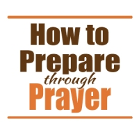 STM, how to prepare, prepare through prayer