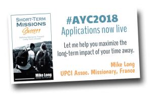 short Term Missions Success, AYC, #AYC2018, Apostolic Youth Corps