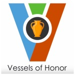 Vessels of Honour…