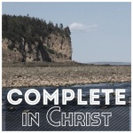 Complete in Christ…